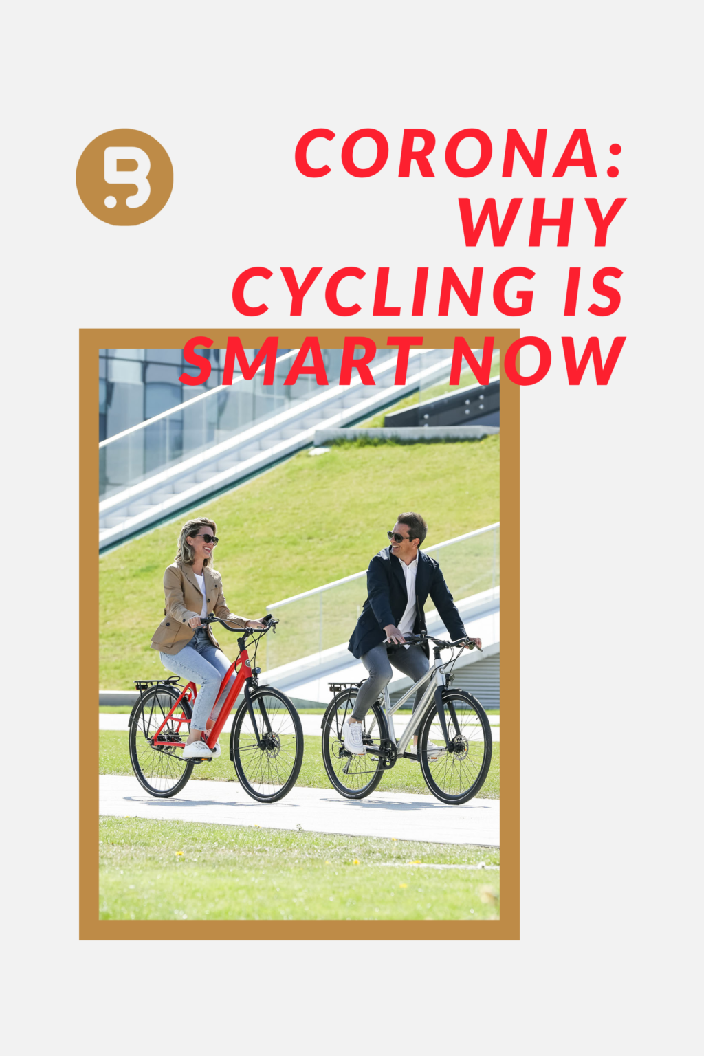Corona: Why cycling is smart right now.