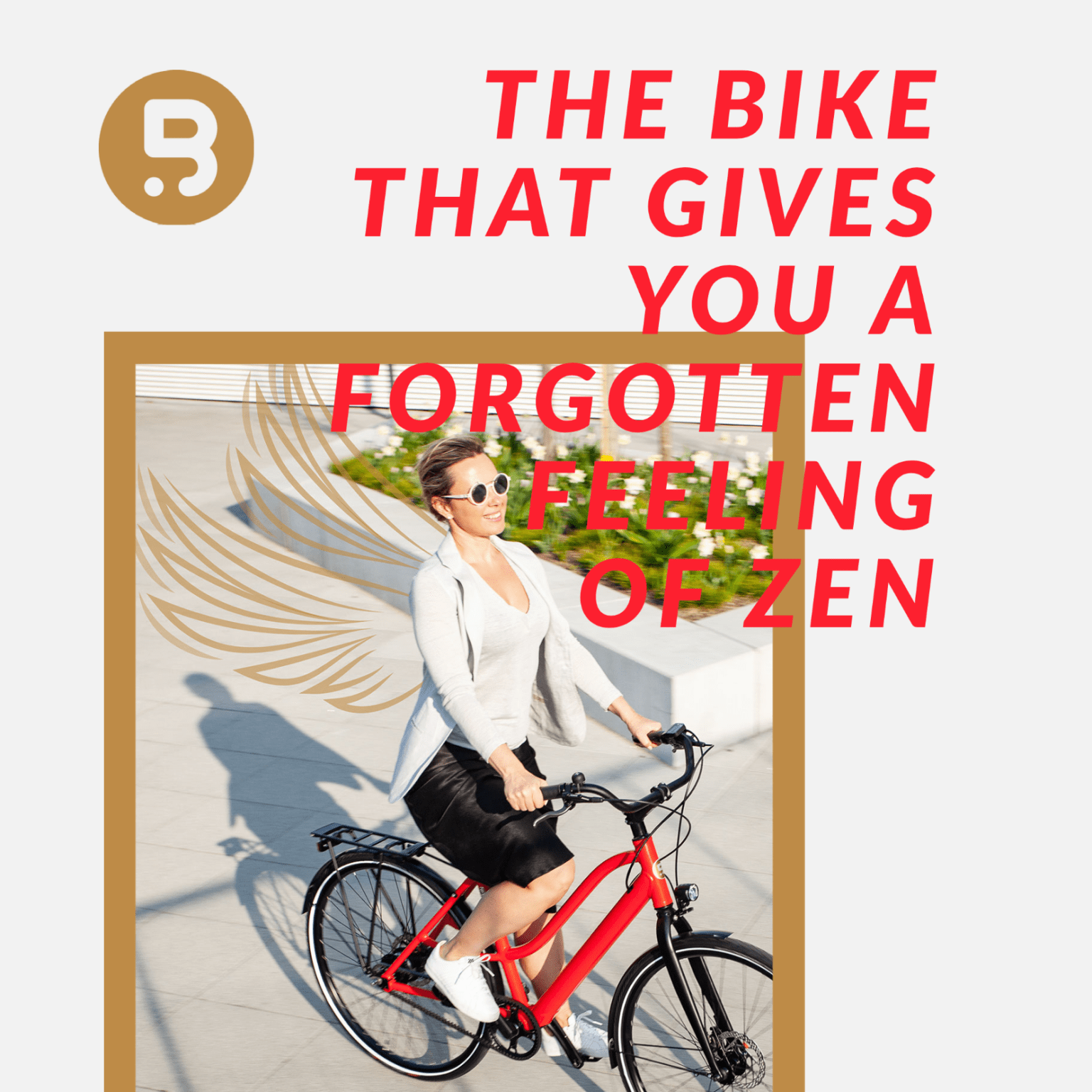 The bike that gives you a forgotten feeling of zen